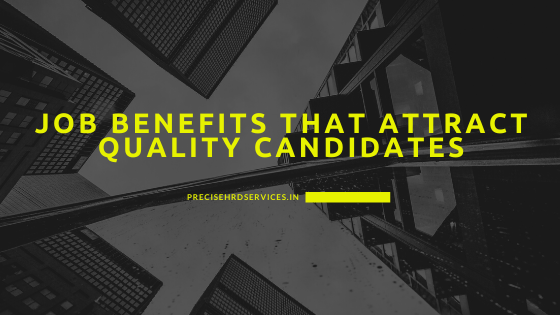 Job-benefits-that-attract-quality-candidate